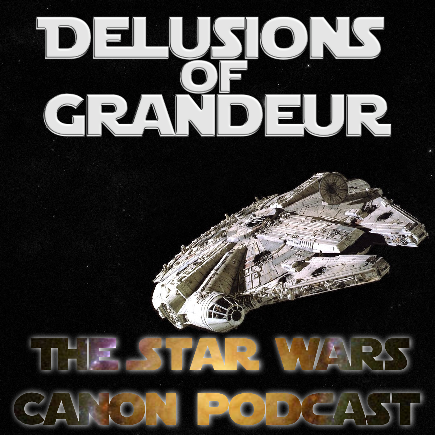 Delusions of Grandeur: The Star Wars Canon Podcast
